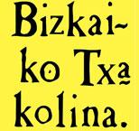 Denominación de origen Bizcaiko Txakolina – Txacoli de Bizcaia - vinos de España - vinos de Euskadi o del País Vasco